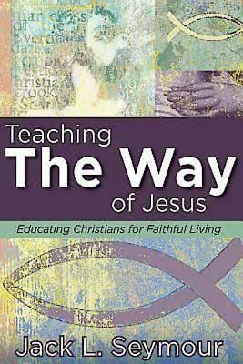 Teaching the Way of Jesus - eBook [ePub]
