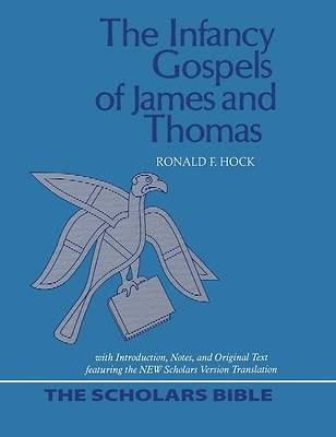 Picture of The Infancy Gospels of James and Thomas