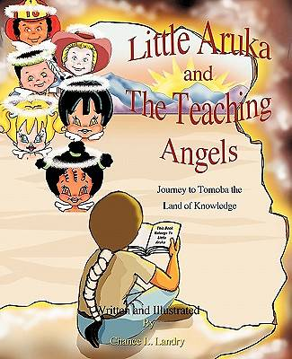 Little Aruka and the Teaching Angels