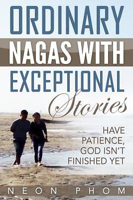 Ordinary Nagas with Exceptional Stories