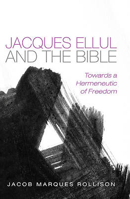 Picture of Jacques Ellul and the Bible