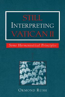 Still Interpreting Vatican II