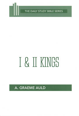 Daily Study Bible - I & II Kings