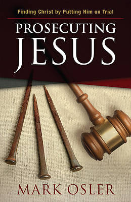 Picture of Prosecuting Jesus