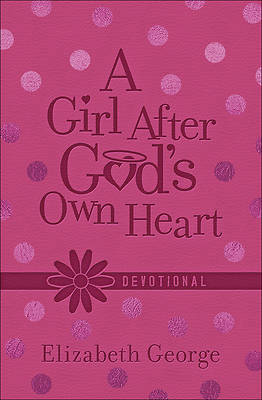 Picture of A Girl After God's Own Heart Devotional