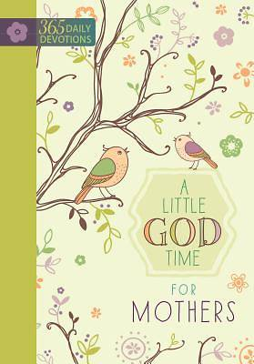 Picture of A Little God Time for Mothers Devotional