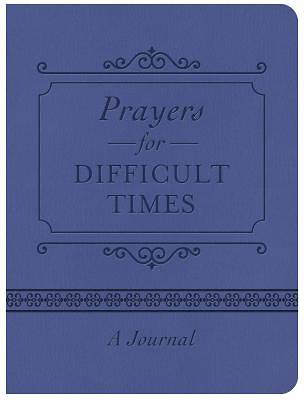 Prayers for Difficult Times Journal