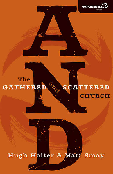 Picture of AND The Gathered and Scattered Church
