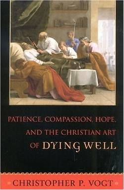 Picture of Patience, Compassion, Hope, and the Christian Art of Dying Well