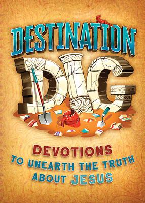 Picture of Destination Dig Devotional