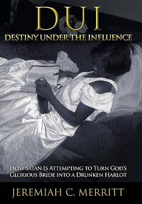 DUI-Destiny Under the Influence