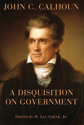 Picture of A Disquisition on Government