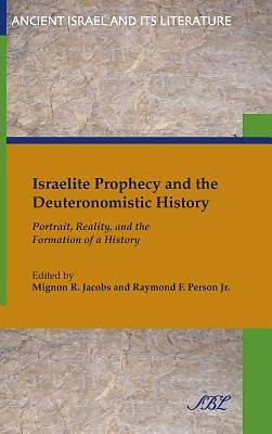 Israelite Prophecy and the Deuteronomistic History