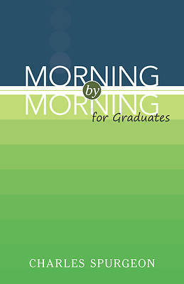 Morning by Morning for Graduates