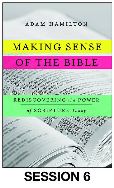 Making Sense of the Bible Streaming Video Session 6