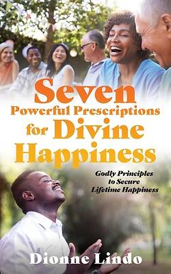Picture of Seven Powerful Prescriptions for Divine Happiness