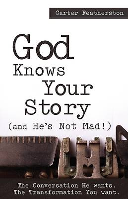 Picture of God Knows Your Story
