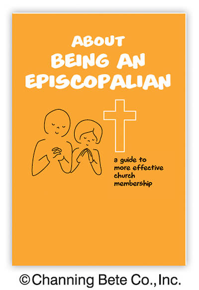 Being An Episcopalian – A Guide to More Effective Church Membership