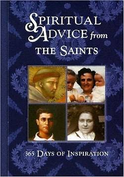 Spiritual Advice from the Saints
