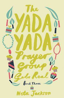Picture of The Yada Yada Prayer Group Gets Real