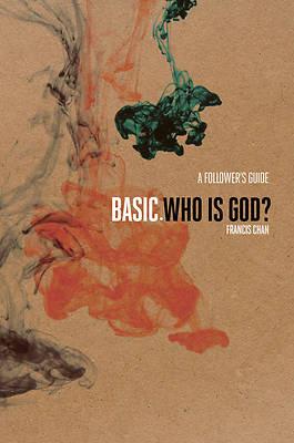 BASIC. Who is God? - A Followers Guide