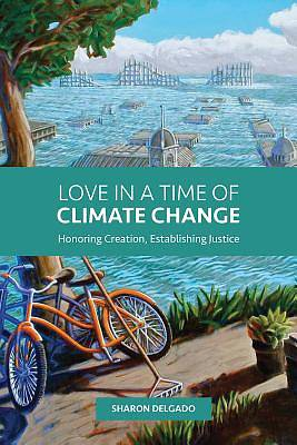 Picture of Love in a Time of Climate Change