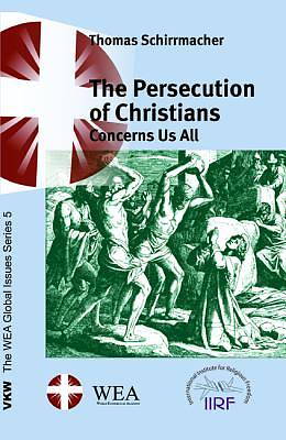 The Persecution of Christians Concerns Us All