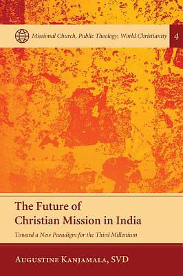 The Future of Christian Mission in India [ePub Ebook]