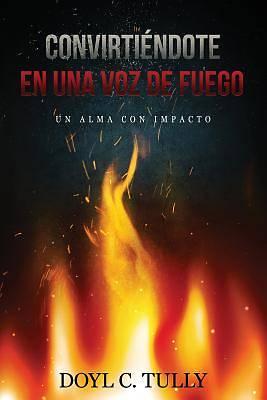 Picture of Convirtiéndose En Una Voz de Fuego