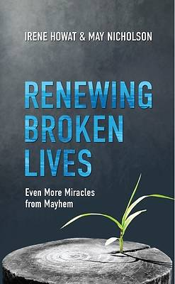 Picture of Renewing Broken Lives