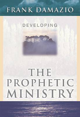 Picture of Developing Prophetic Ministry