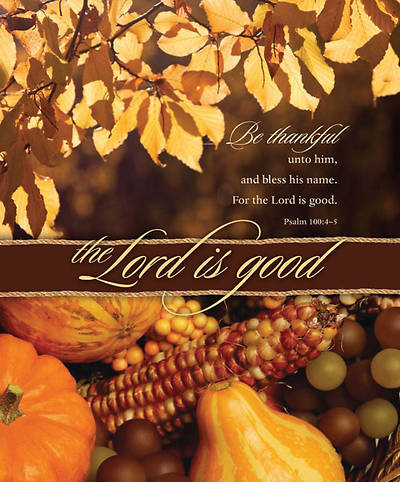 The Lord is Good/Thanksgiving Bulletin, Large (Package of 100)
