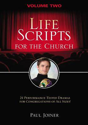 Life Scripts for the Church: Volume II