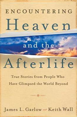 Encountering Heaven and the Afterlife [ePub Ebook]