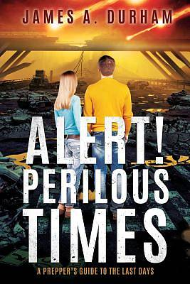 Picture of Alert! Perilous Times