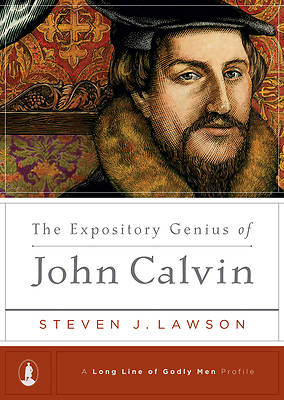 Picture of The Expository Genius of John Calvin