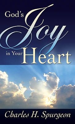 Gods Joy in Your Heart