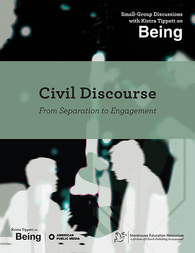 On Being: Civil Discourse; From Separation to Engagement [APM]