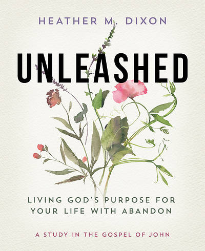 Picture of Unleashed - Women's Bible Study Participant Workbook