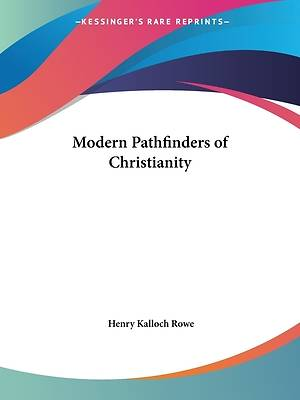 Modern Pathfinders of Christianity