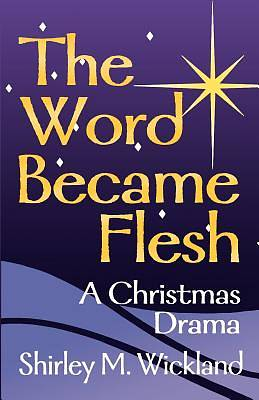 Picture of The Word Became Flesh
