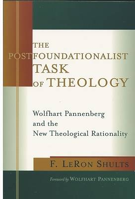 The Postfoundationalist Task of Theology