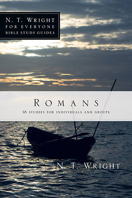 N. T. Wright for Everyone Bible Study Guides - Romans