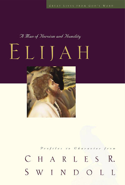 Great Lives Series - Elijah