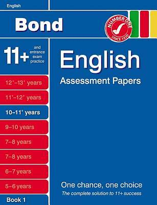 Bond English Assessment Papers 10-11+ Years