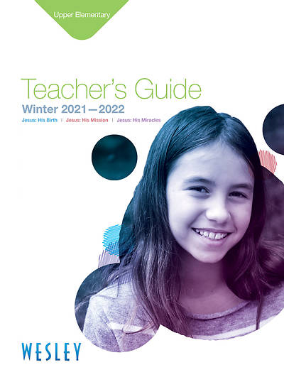 Wesley Upper Elementary Teachers Guide Winter