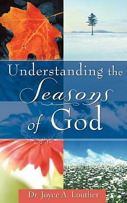 Understanding the Seasons of God