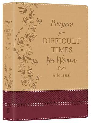 Picture of Prayers for Difficult Times for Women Deluxe Journal