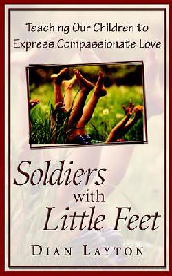 Soldiers with Little Feet