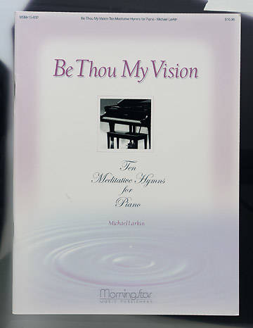 Be Thou My Vision - Ten Meditative Hymns for Piano